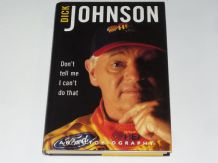 Dick Johnson : Don't Tell Me I Can't Do That (Johnson & Sykes 1999)